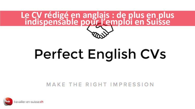 le cv r u00e9dig u00e9 en anglais   un outil indispensable pour l u0026 39 emploi en suisse