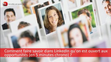 linkedin-suisse-ouvert-opportunites