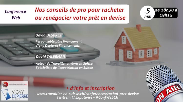 conf rence web sur le rachat de pr t en devise travailler en suisse. Black Bedroom Furniture Sets. Home Design Ideas