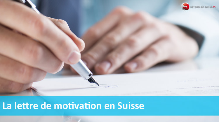 Lettre de motivation en Suisse