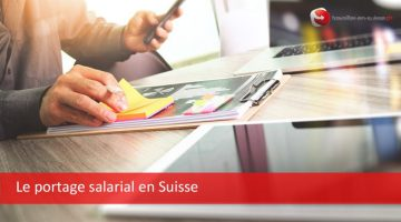 Le portage salarial en Suisse