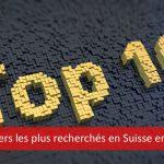 Les 10 métiers les plus recherchés en Suisse en 2016