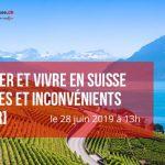 Travailler en Suisse : avantages et inconvénients [webinar]