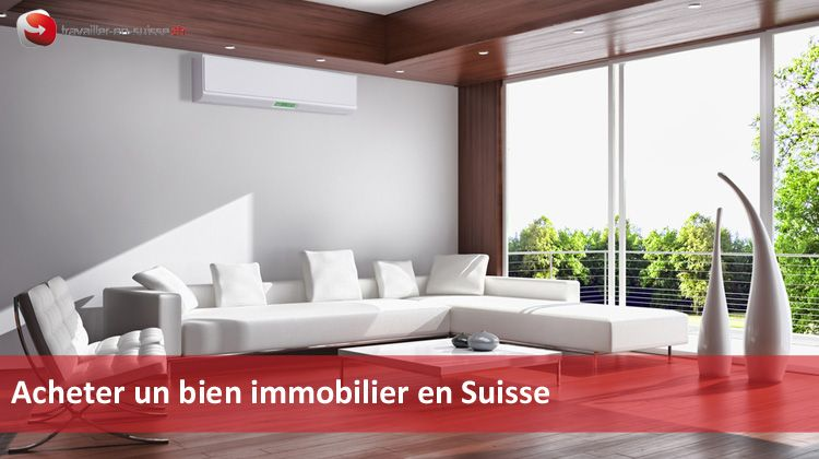 Achat immobilier suisse