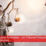 Prêts en CHF pour frontalier : un Tribunal annule des prêts en devises