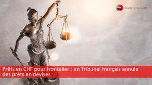 Annulation des prêts en devises au bénéfice de frontaliers