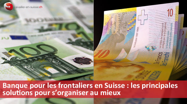 banques-frontaliers-suisse