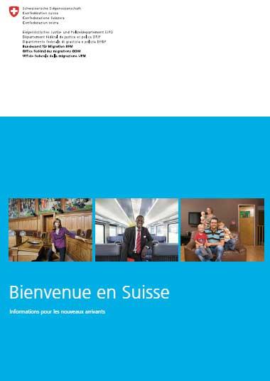 sortie de la nouvelle brochure bienvenue en suisse travailler en suisse. Black Bedroom Furniture Sets. Home Design Ideas
