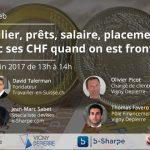 [Conférence Web sur le change EUR CHF] Immobilier, salaire, placements : que faire avec ses francs suisses quand on est frontalier ?