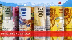 Le coût de la vie en Suisse