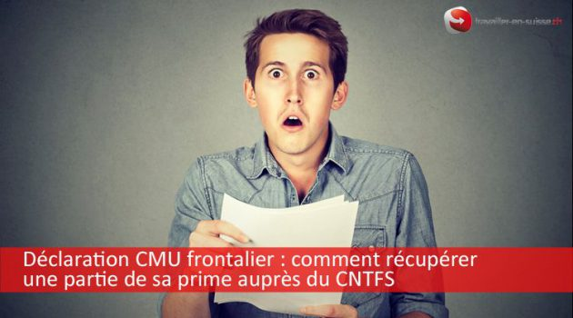 Déclaration CMU des frontaliers : comment récupérer une partie de sa prime