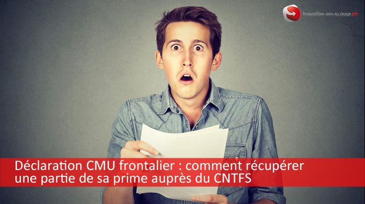 Déclaration CMU frontalier CNTFS