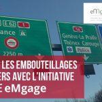 Résorbez les embouteillages frontaliers avec l'initiative citoyenne eMgage
