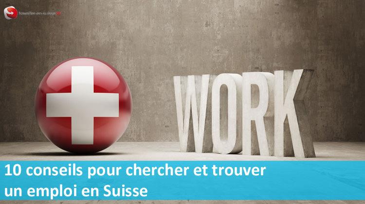 Chercher et trouver un emploi en Suisse