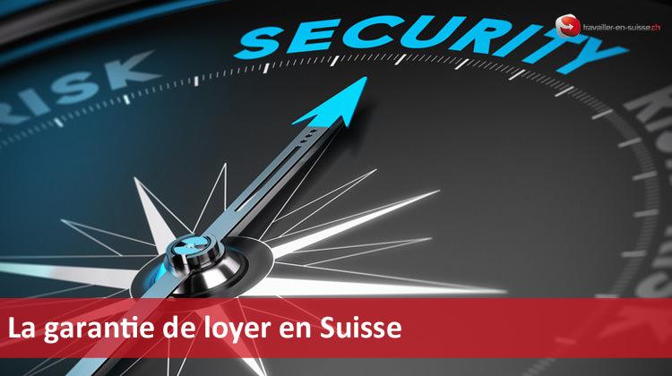 La garantie de loyer en Suisse