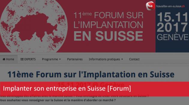 Implanter son entreprise en Suisse [Forum]