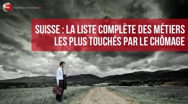 Suisse : la liste complète des métiers les plus touchés par le chômage