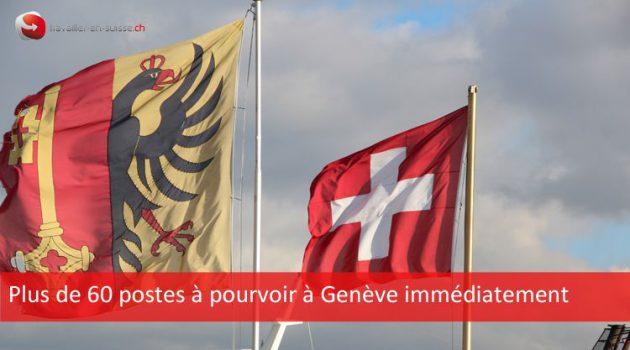 Plus de 60 postes à pourvoir à Genève immédiatement