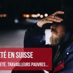 La pauvreté et les travailleurs pauvres en Suisse