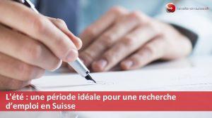 Recherche d'emploi en Suisse en été