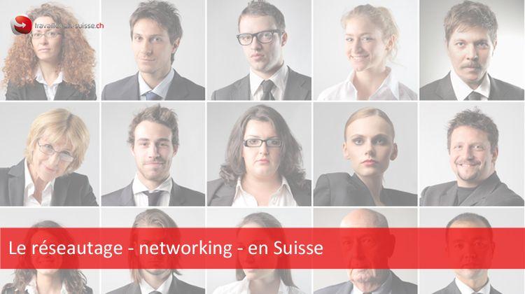 Le réseautage en Suisse