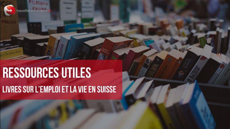 Ressources utiles sur la vie et l'emploi en Suisse