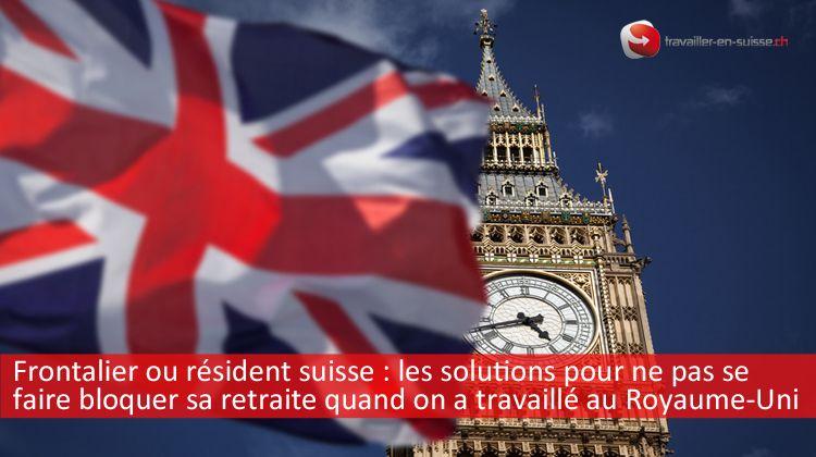 Retrait au Royaume-Uni pour frontaliers en Suisse