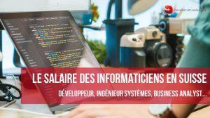 Guide des salaires des informaticiens en Suisse
