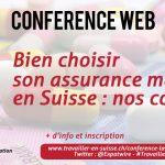 Conférence Web «Bien choisir son assurance maladie en Suisse : nos conseils pour les résidents»