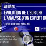Webinar d'octobre 2018 sur l'évolution de l'EUR CHF