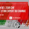 Webinar sur l'évolution de l'EUR CHF